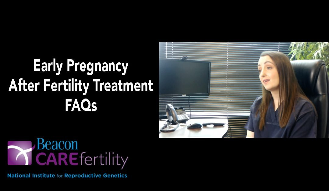 Early Pregnancy After Fertility Treatment FAQs